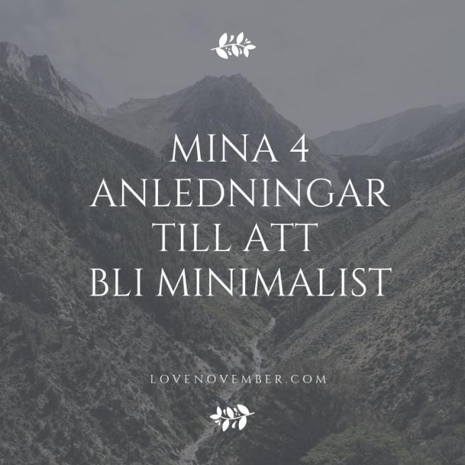 Mina 4 anledningar till att bli minimalist
